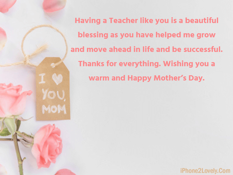 Happy Mother's Day Wishes for Teachers 2019 - iPhone2Lovely