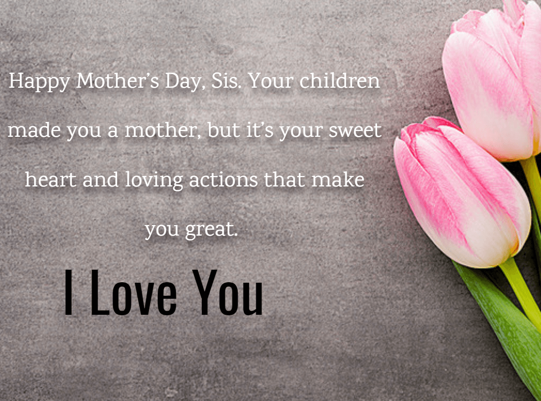 25 Mother\'s Day Quotes and Wishes for Sister 2019 ...