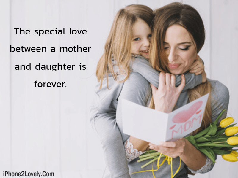 30 Happy Mother\'s Day Quotes from Daughter 2019 - iPhone2Lovely