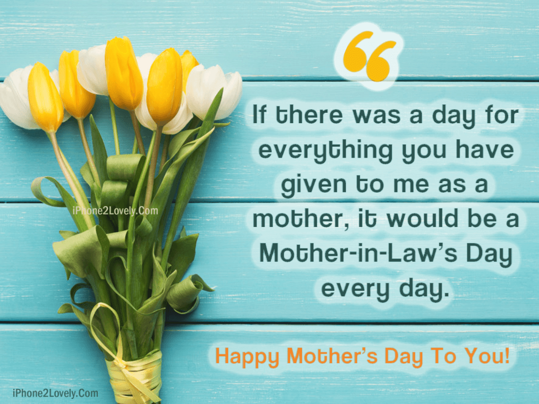 Happy Mother\'s Day Quotes from Son in Law 2019 - iPhone2Lovely