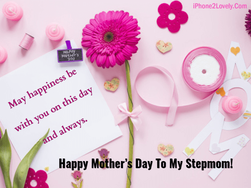 20 Mother\'s Day Quotes for Stepmom 2019 with Images ...